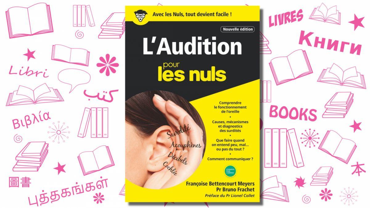 L'audition pour les nuls, Éditions First